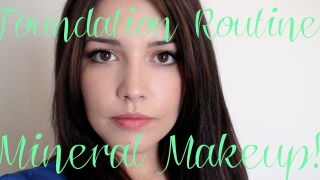 ❤ Naturally Flawless Foundation Routine: Mineral Makeup! ❤
