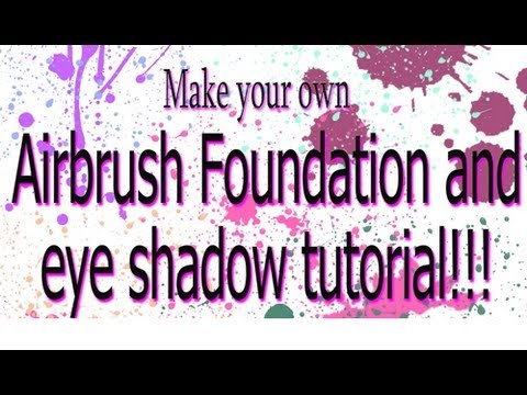 DIY homemade airbrush makeup!! Make airbrush makeup!!! How To!!!!
