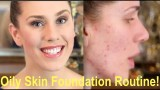 Oily Skin Foundation Routine (How To Cover Acne & Combat Oil – Natural Coverage Tutorial!)