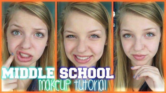 Middle School Makeup Tutorial