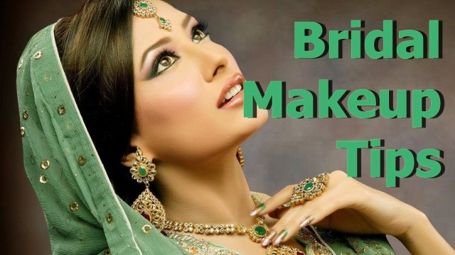 Beauty Tips: Indian Bridal Makeup Tips