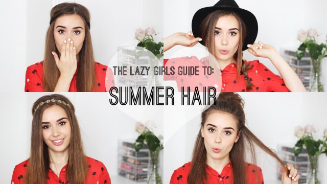 The Lazy Girls Guide To: Summer Hair | Hello October