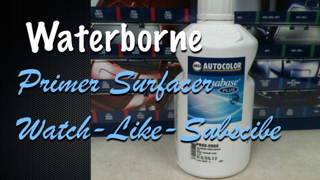 How To Apply Waterborne Primer Surfacer – NEXA AutoColor P950-5505