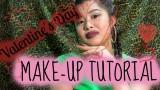 VALENTINE'S DAY MAKE UP TUTORIAL